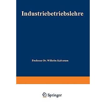 Industriebetriebslehre door Kalveram & Wilhelm