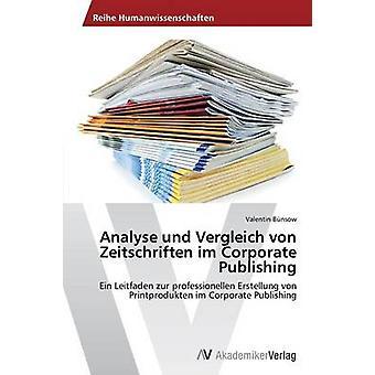 Analysere und Vergleich von Zeitschriften im Corporate publisering av Bnsow Valentin