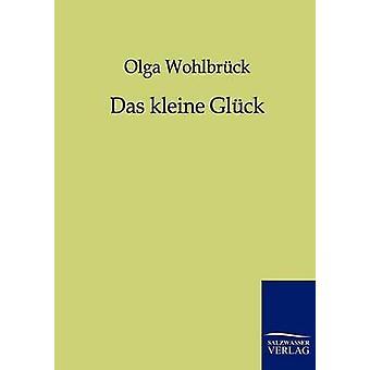 Das kleine Glck af Wohlbrck & Olga