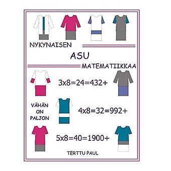 Nykynaisen asu matematiikkaa by Paul & Terttu