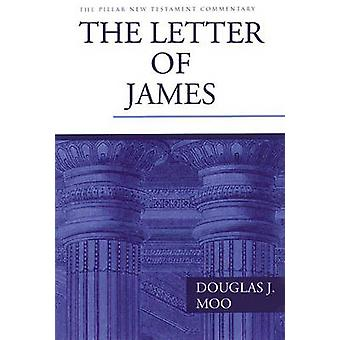 The Letter of James by Douglas J. Moo - 9780851119779 Book