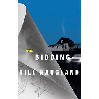 The Bidding by Bill Haugland - 9781550653144 Book