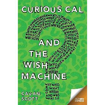 Curious Cal by Cavan Scott - 9781783225958 Book