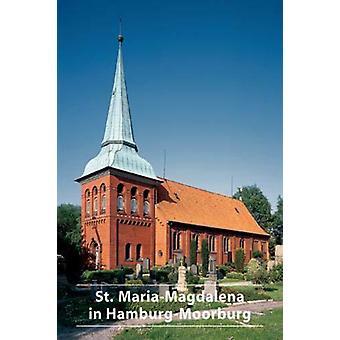 Die Kirche St. Maria-Magdalena in Hamburg-Moorburg by Die Kirche St.