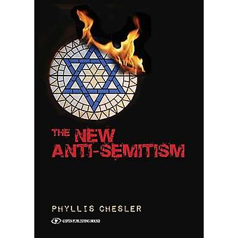New Anti-Semitism by Phyllis Chesler - 9789652298096 Book