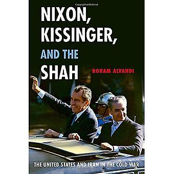Nixon, Kissinger og Shah: USA og Iran i den kalde krigen