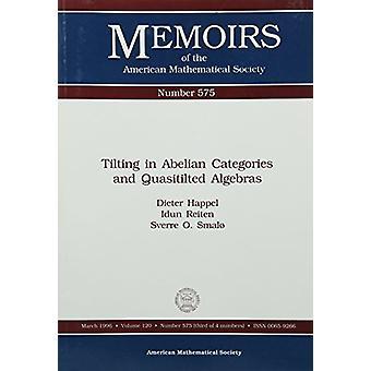 Tilting In Abelian Categories And Quasitilted Algebras - 978082180444