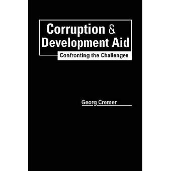 Corruption and Development Aid: Confronting the Challenges