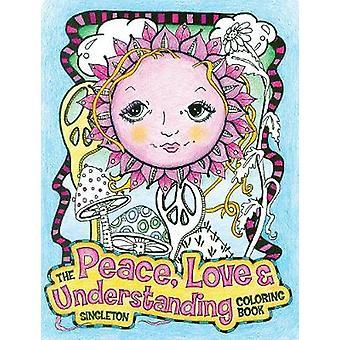 Freden kärlek och förståelse målarbok en hippie Dippy målarbok av Pamela Sing singleton