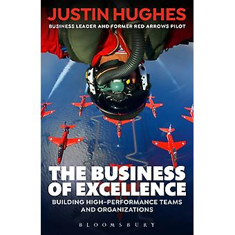 Business of Excellence by Justin Hughes