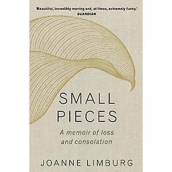 Small Pieces by Joanne Limburg