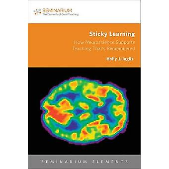 Sticky Learning by Holly J. Inglis