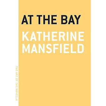 At The Bay by Katherine Mansfield