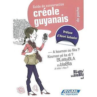 Creole Guyanais de Poche - Guide de Conversation by Aude Desire - 9782