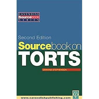 Sourcebook on Tort Law 2e by Stephenson & Graham