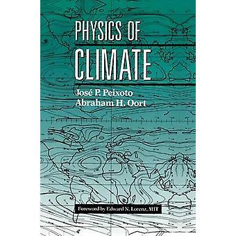 Physik des Klimas von Peixoto & Jose P.