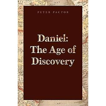 Daniel The Age of Discovery by Pactor & Peter