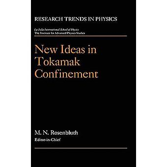 Nové nápady v tokamaku v uzavřeném prostoru Rosenbluth & Marshallovi N.