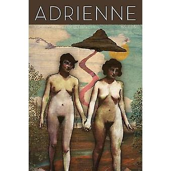 Adrienne Issue 05 A Poetry Journal of Queer Women by Wetlaufer & Valerie