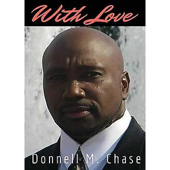 With Love by Chase & Donnell M