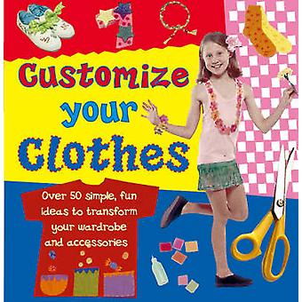 Customise Your Clothes by Molly Perham - 9780754817451 Book