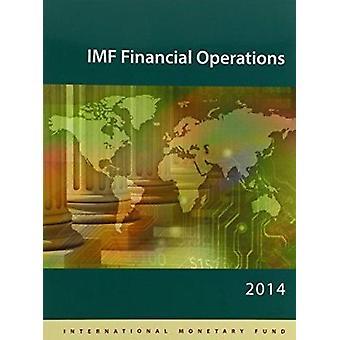IMF Financial Operations 2014 by International Monetary Fund - 978148