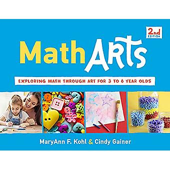 MathArts - Exploring Math Through Art for 3 to 6 Year Olds by MaryAnn