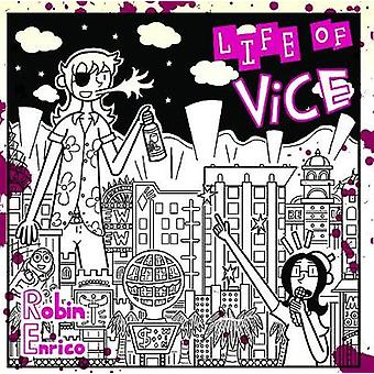 Life of Vice by Robin Enrico - 9781681485904 Book