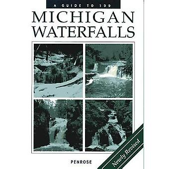 A Guide to 199 Michigan Waterfalls by Laurie Penrose - 9781933272641