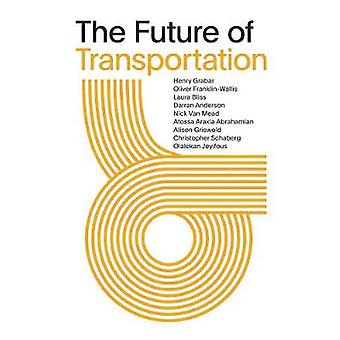 The Future of Transportation - SOM Thinkers Series by Henry Grabar - 9