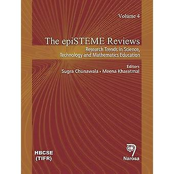 The epiSTEME Reviews - Research Trends in Science - Technology and Mat