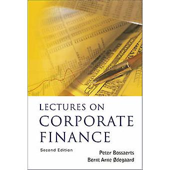 Lectures on Corporate Finance (2nd Revised edition) by Peter L. Bossa