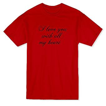 I Love You With All My Heart Graphic Men's T-shirt