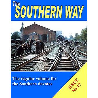 The Southern Way Issue no. 17 by Kevin Robertson