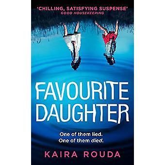 Favourite Daughter by Kaira Rouda - 9781848456921 Book