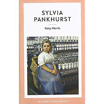 Sylvia Pankhurst by Katy Norris - 9781916041608 Book