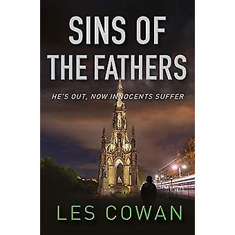 Sins of the Fathers - He's out - now innocents suffer by Les Cowan - 9