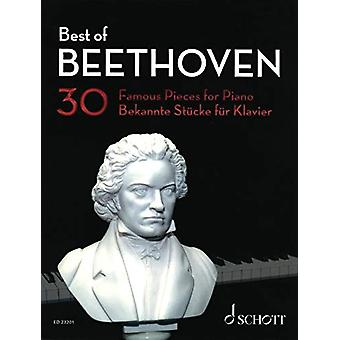 Best of Beethoven - 30 Famous Pieces for Piano by Ludwig van Beethoven