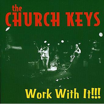 Church Keys - Work with It!!! [CD] USA import