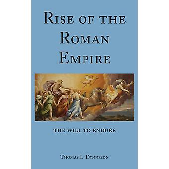 Rise of the Roman Empire by Dynneson & Thomas L.
