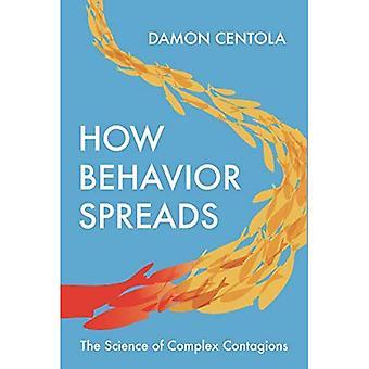 Hvordan Adfærd spreder: Videnskaben om komplekse smitter (Princeton Analytisk Sociologi Series)