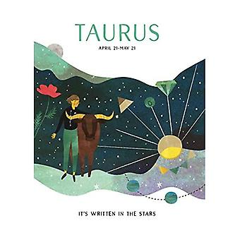 Astrology: Taurus (It's Written in the Stars)