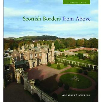 The Scottish Borders from Above: Album 2 (West): West Album 2