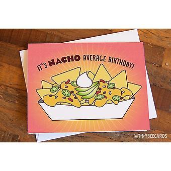 Funny Birthday Card Nacho Average Birthday