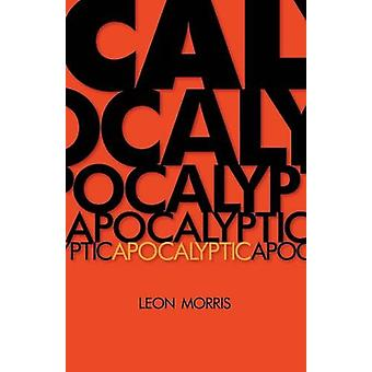 Apocalyptic by Leon Morris - 9780802814555 Book