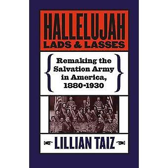 Hallelujah Lads and Lasses - Pelastusarmeijan uudelleen tekeminen Amerikassa -