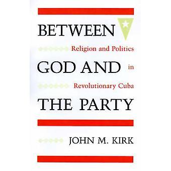 Mellan Gud och partiet - Religion och politik i revolutionär unge