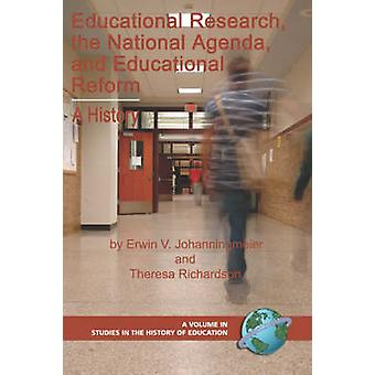 Educational Research - the National Agenda - and Educational Reform -