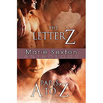 The Letter Z & Paris A to Z by Marie Sexton - 9781613727201 Book