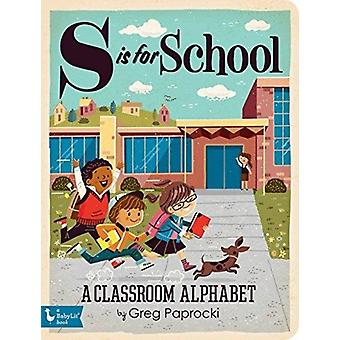 S is for School by Greg Paprocki